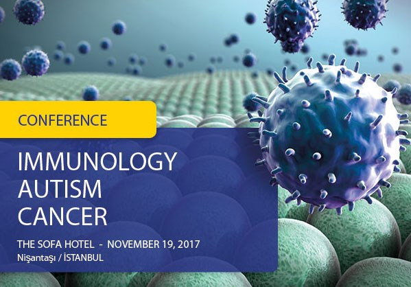 Conference - Immunology, Autism, Cancer